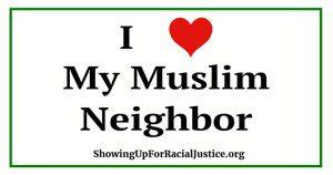 I *heart* my Muslim Neighbor